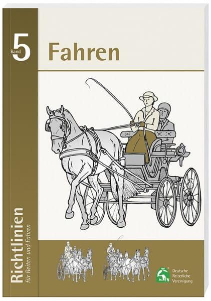 Richtlinien für Reiten und Fahren, Band 5 (Fahren) © BUSSE GmbH