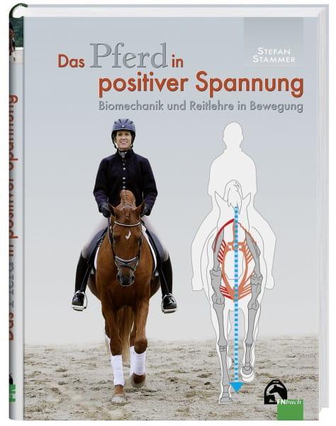 Lehrbuch 'Das Pferd in positiver Spannung' © BUSSE GmbH