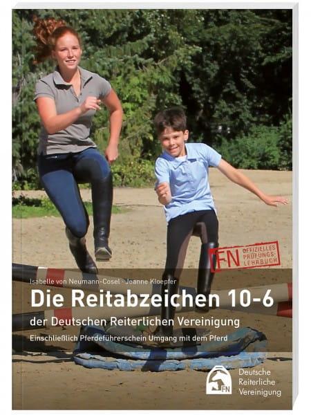 """Prüfungsbuch """"Die Reitabzeichen 10 bis 6"""""""